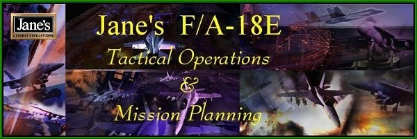 F/A-18E Tactical Operations && Mission Planning